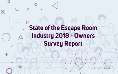 State of the Escape Room Industry 2018 – Behind The Scenes