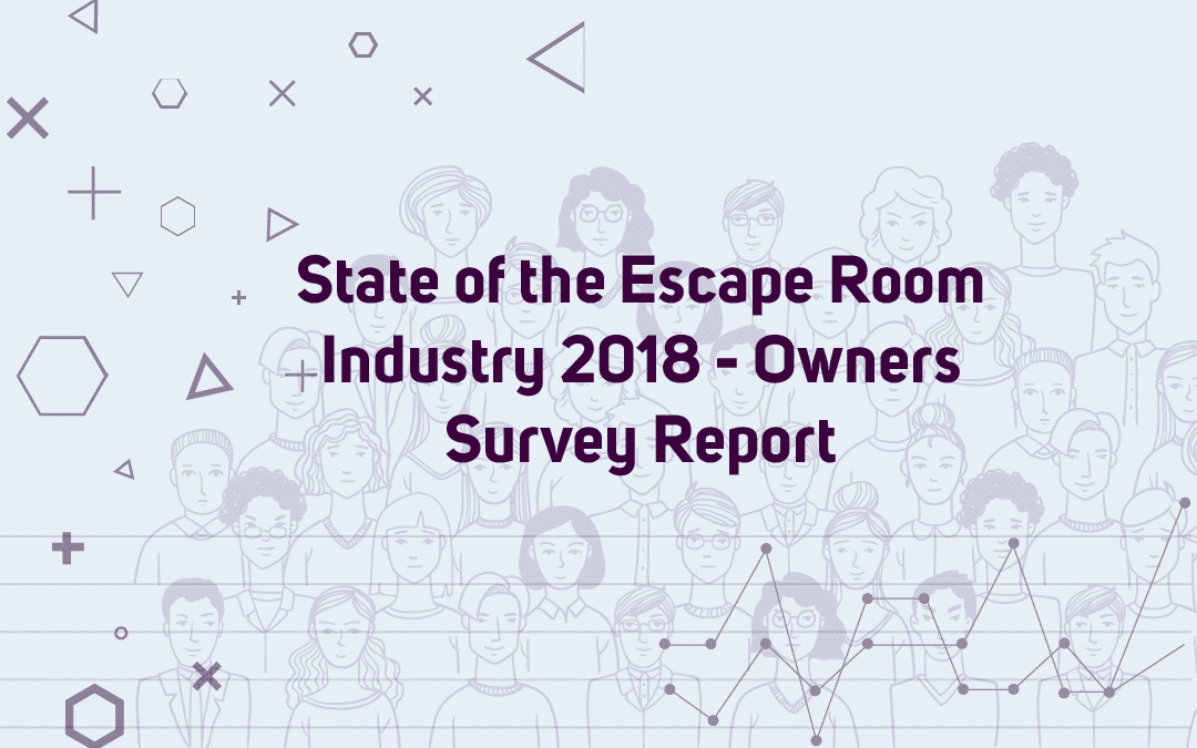 Escape Room Industry Report 2018-2019